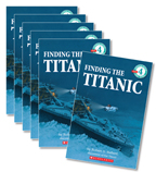 Guided Reading Set: Level Q – Finding the Titanic