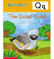 AlphaTales: Q: The Quiet Quail