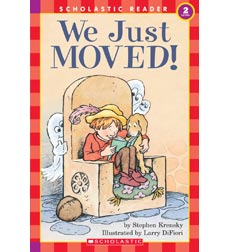 Scholastic Reader!® Level 2: We Just Moved!