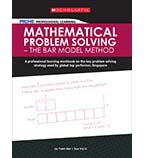 PR1ME Professional Learning: Mathematical Problem Solving – The Bar Model Method