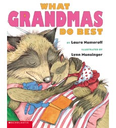 What Mommies Do Best: What Grandmas Do Best / What Grandpas Do Best