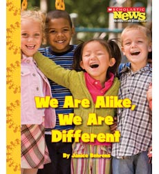 Scholastic News Nonfiction Readers-We the Kids: We Are Alike, We Are Different