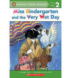 Miss Bindergarten: Miss Bindergarten and the Very Wet Day