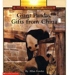 Rookie Read-About® Science—Animals: Giant Pandas. Gifts from China
