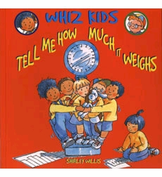 Whiz Kids: Tell Me How Much It Weighs
