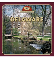 From Sea to Shining Sea: Delaware