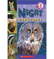 Scholastic Reader!® Level 2: Night Creatures