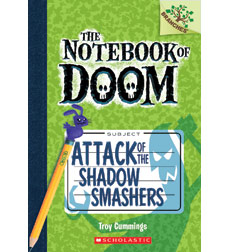 Notebook of Doom: Attack of the Shadow Smashers 9780545552974