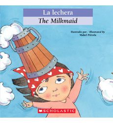 Bilingual Classic Tales: The Milkmaid / La lechera