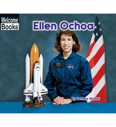 Welcome Books-Real People: Ellen Ochoa