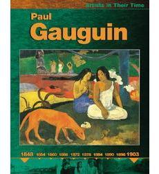 Artists in Their Time: Paul Gauguin