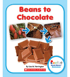 Rookie Read-About® Science: Beans to Chocolate
