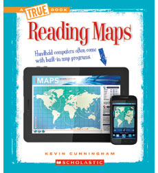A True Book™—Information Literacy: Reading Maps