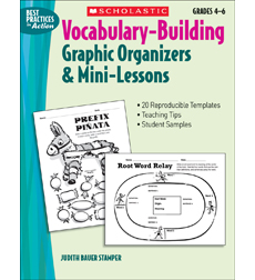 Vocabulary-Building Graphic Organizers & Mini-Lessons