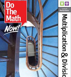 Do The Math Now! Additional Student WorkSpaces (Serves 8 Students) Multiplication & Division