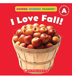 Guided Science Readers: Seasons—Level A: I Love Fall!