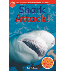 Scholastic Discover More™ Reader Level 2: Shark Attack!