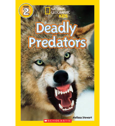 National Geographic Kids Readers: Deadly Predators
