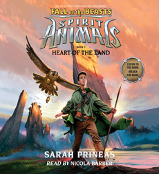 Spirit Animals: Fall of the Beasts, Book #5: Heart of the Land