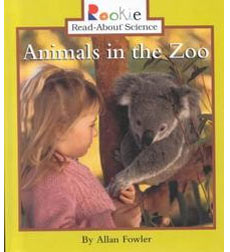 Rookie Read-About® Science—Habitats and Ecosystems: Animals in the Zoo