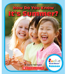 Rookie Read-About Science-Weather and Seasons: How Do You Know it's Summer?