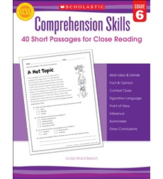 Comprehension Skills: 40 Short Passages for Close Reading: Grade 6