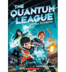 The Quantum League: Spell Robbers