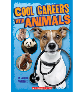 Cool Careers with Animals