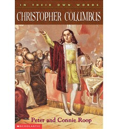 In Their Own Words: Christopher Columbus
