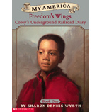 My America: Freedom's Wings, Corey's Underground Railroad Diary