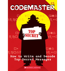 Codemaster: How to Write and Decode Top Secret Messages