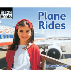 Welcome Books™—Let's Go!: Plane Rides