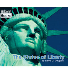 Welcome Books-American Symbols: The Statue of Liberty