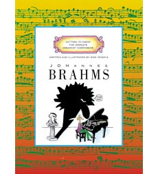 Getting to Know the World's Greatest Composers: Johannes Brahms