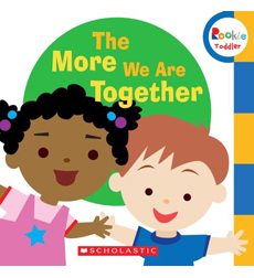 Rookie Toddler-Sing Along Toddler: The More We Are Together
