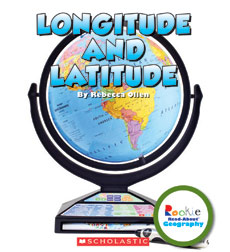 Rookie Read-About® Geography—Map Skills: Longitude and Latitude