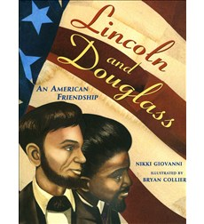 Lincoln And Douglass:An American Friendship