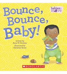 Babies on the Move: Bounce, Bounce, Baby!