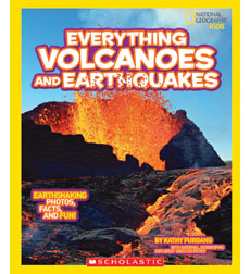 National Geographic Kids—Everything: Everything Volcanoes and Earthquakes