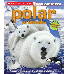 Scholastic Discover More™: Polar Animals