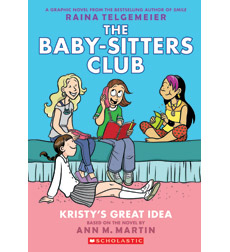 The Baby-Sitters Club Graphix: Kristy's Great Idea