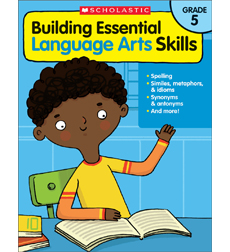 Building Essential Language Arts Skills: Grade 5