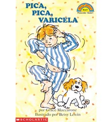 Hello Reader! Level 1: Pica, pica, varicela