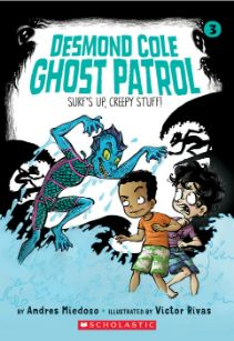 Desmond Cole Ghost Patrol: Surf's Up, Creepy Stuff!