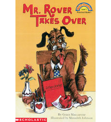 Hello Reader!® Level 1: Mr. Rover Takes Over