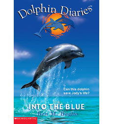 Dolphin Diaries: Into the Blue