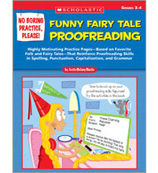 No Boring Practice, Please! Funny Fairy Tale Proofreading