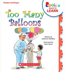 Rookie Reader-Level B: Too Many Balloons