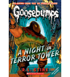 Classic Goosebumps: A Night in Terror Tower