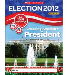 Election Skills Book: Choosing America's President for Grades 2-3